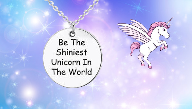 Compare retail prices of 'Be The Shiniest Unicorn In The World' Necklace to get the best deal online