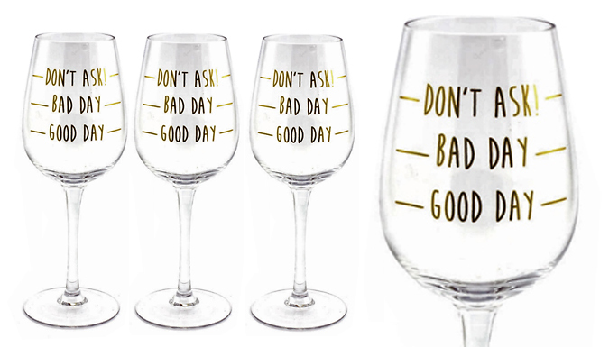 Compare retail prices of 'Good Day, Bad Day' Novelty Wine Glasses - 2 or 4 to get the best deal online